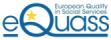 EQUASS Assurance er et europeisk system for kvalitetssikring av velferdstjenester med ekstern revisjon og sertifisering.